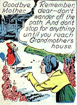 Comic panel of little red riding hood told to stay on the path.