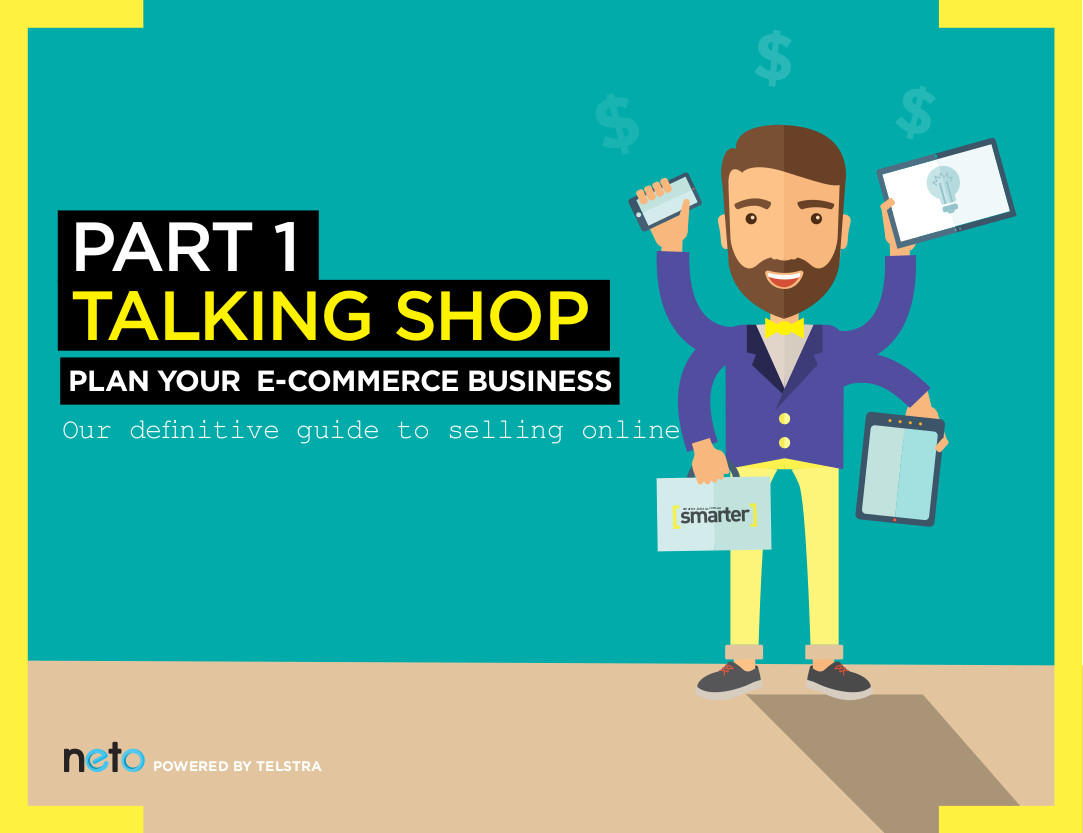 Our Definitive Guide to Selling Online: Part 1 – Talking Shop